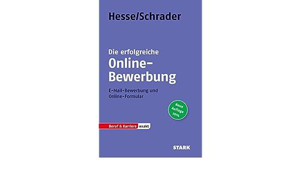 beruf karriere die erfolgreiche online bewerbung 9783866689756 amazoncom books - Amazon Online Bewerbung