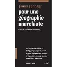 Pour une géographie anarchiste (French Edition)