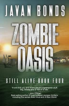 Zombie Oasis: Still Alive Book Four (English Edition) eBook: Javan ...