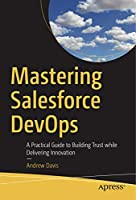 Mastering Salesforce DevOps Front Cover