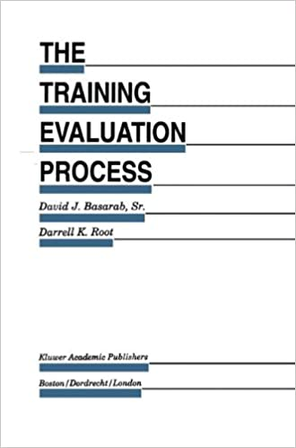 The Training Evaluation Process A Practical Approach To Evaluating