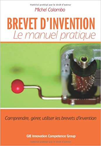 BREVET D'INVENTION Le manuel pratique