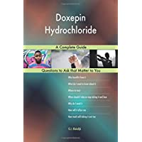 Doxepin Hydrochloride; A Complete Guide