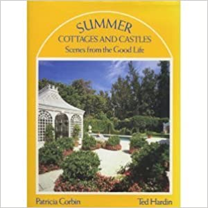 Book Summer Cottages and Castles: Scenes from the Good Life