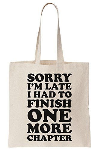 I More Tote Sorry Chapter One To Am Canvas Bag Had I Late Finnish Uq8Rwqd