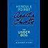 The Under Dog (Hercule Poirot Mysteries)