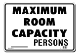 Lynch Signs 14 in. x 10 in. Sign Black on White Plastic Maximum Room Capacity - Persons