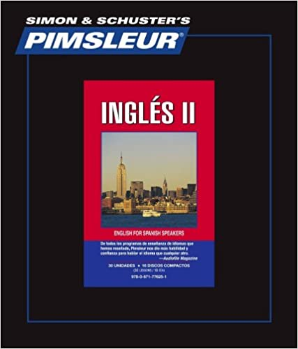 Pimsleur English for Spanish Speakers Level 2 CD Learn to Speak and Understand English for Spanish with Pimsleur Language Programs