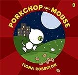 Porkchop & Mouse