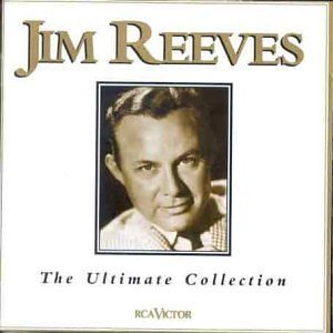 Jim Reeves - The Ultimate Collection By Jim Reeves - Zortam Music