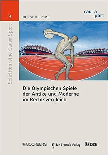 Moderne Spiele die olympischen spiele der antike und moderne im rechtsvergleich