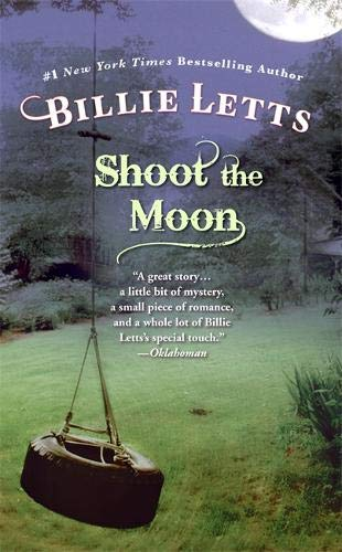 Shoot the Moon (Fiction/Grand Central Publishing) from Letts, Billie