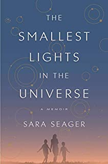 Book Cover: The Smallest Lights in the Universe: A Memoir