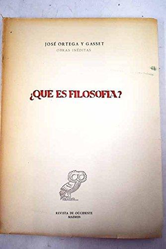 Qué es filosofía?: Amazon.es: ORTEGA Y GASSET, José: Libros