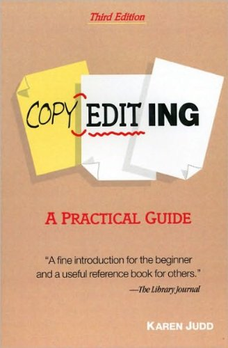 Copyediting (text only) 3rd (Third) edition by K. Judd pdf epub