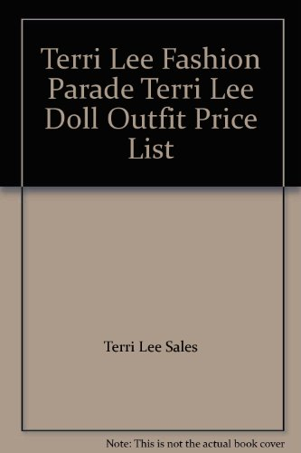 Terri Lee Fashion Parade Terri Lee Doll Outfit Price List