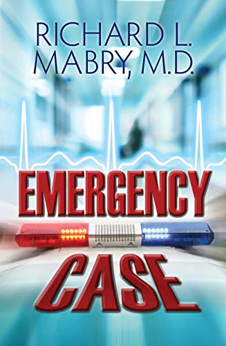Emergency Case by [Mabry MD, Richard L.]