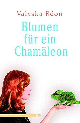 Blumen für ein Chamäleon: Erlebnisse eines transsexuellen Models Taschenbuch – 1. April 2012 Valeska Réon 3863001125 Belletristik / Biographien Erinnerungen