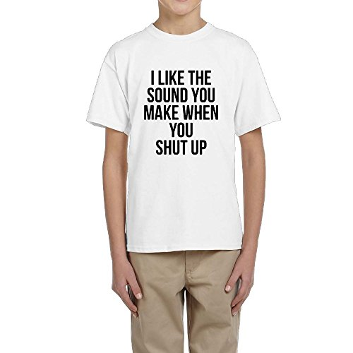 Youth I Like The Sound You Make When You Shut up Kids Girls Boys Funny T-Shirt