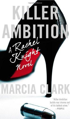 Killer Ambition (A Rachel Knight Novel)