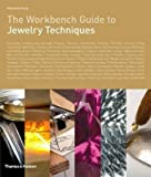 [(The Workbench Guide to Jewelry Techniques)] [By (author) Anastasia Young] published on (March, 2010)