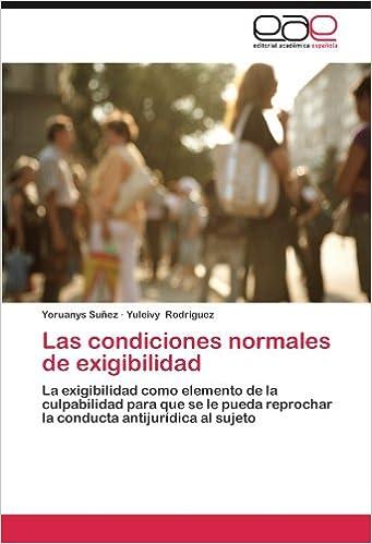 Libros electrónicos de Kindle: Las Condiciones Normales de Exigibilidad PDF