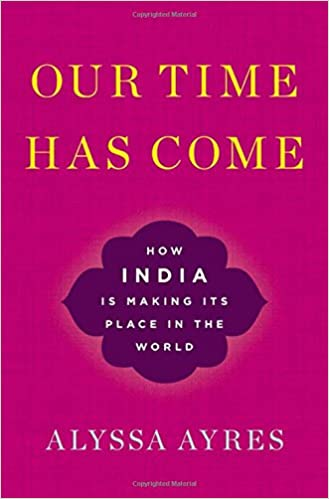 Amazon.com: Our Time Has Come: How India is Making Its Place in the ...