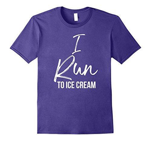 i run for ice cream shirt - 9