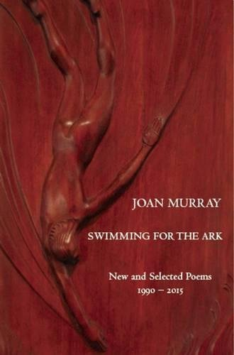 Image of Swimming For The Ark: New & Selected Poems 1990-2015 (White Pine Press Distinguished Poets Series)