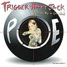 Trigger Happy Jack