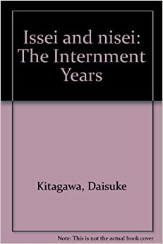 Book Issei and nisei: The internment years (A Continuum book)