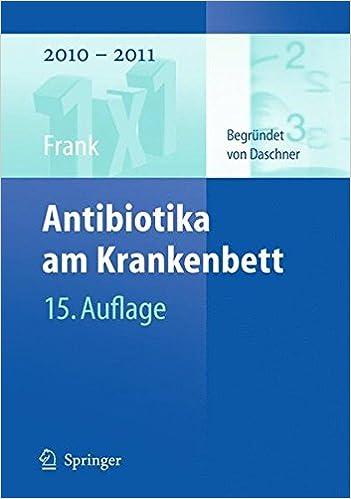 Antibiotika Am Krankenbett 1x1 Der Therapie German Edition