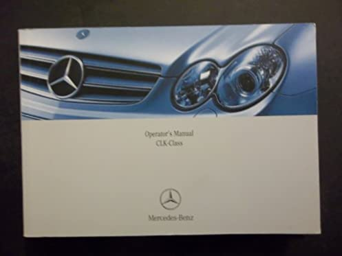 mercedes 2008 clk class clk 350 clk 550 clk 63 amg original owners rh amazon com 2007 mercedes benz clk 350 owners manual clk350 owners manual 2007