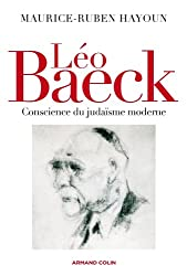 Léo Baeck: Conscience du judaïsme moderne