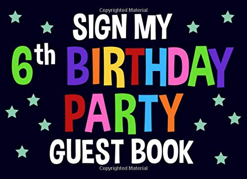 Sign My 6th Birthday Party Guest Book: Blue Birthday for sale  Delivered anywhere in Canada