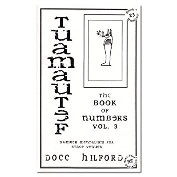 Book Of Numbers Volume Three by Docc Hilford Tuamautef