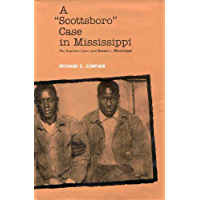 A Scottsboro Case in Mississippi: The Supreme Court and Brown v. Mississippi (Crtng the North Amern Landscape) book cover