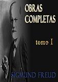 Sigmund Freud - Obras completas - Estudios sobre la Histeria. (Obras Completas - Sigmund Freud)