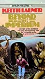 Beyond the Imperium, Keith Laumer, 0523485131