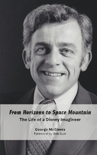 From Horizons to Space Mountain: The Life of a Disney Imagineer