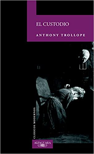 El custodio – Anthony Trollope    41roHyJC5qL._SX303_BO1,204,203,200_