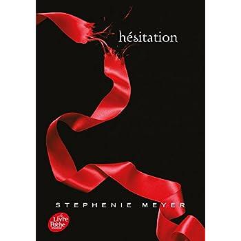 Twilight 2/Hesitation (French Edition)