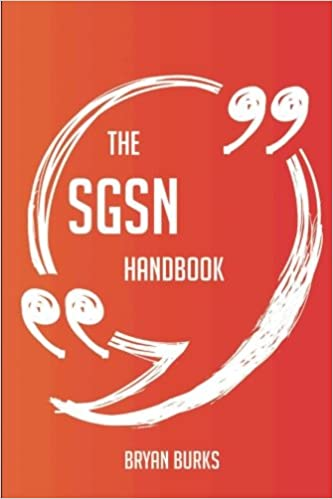 The SGSN Handbook - Everything You Need To Know About SGSN