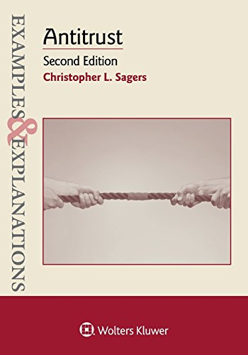 Pdf Law Examples & Explanations: Antitrust, Second Edition