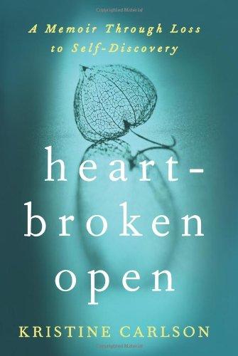 Heartbroken Open: A Memoir Through Loss to Self-Discovery by HarperOne