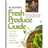 Dr. Richter's Fresh Produce Guide, Try Foods International Staff, 097031390X