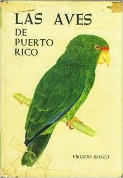 LAS AVES DE PUERTO RICO: Amazon.es: Virgilio Biaggi: Libros