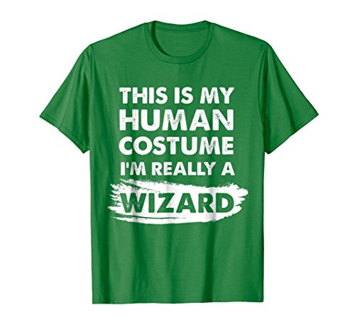 Mens This Is My Human Costume I'm Really a Wizard Halloween Shirt Medium Kelly Green