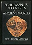 Schliemann's Discoveries of the Ancient World, Karl Schuchhardt, 0517279304