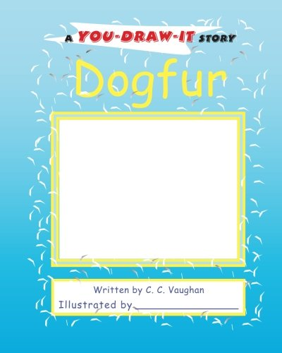 Read Online Dogfur: a You-Draw-It Story ebook